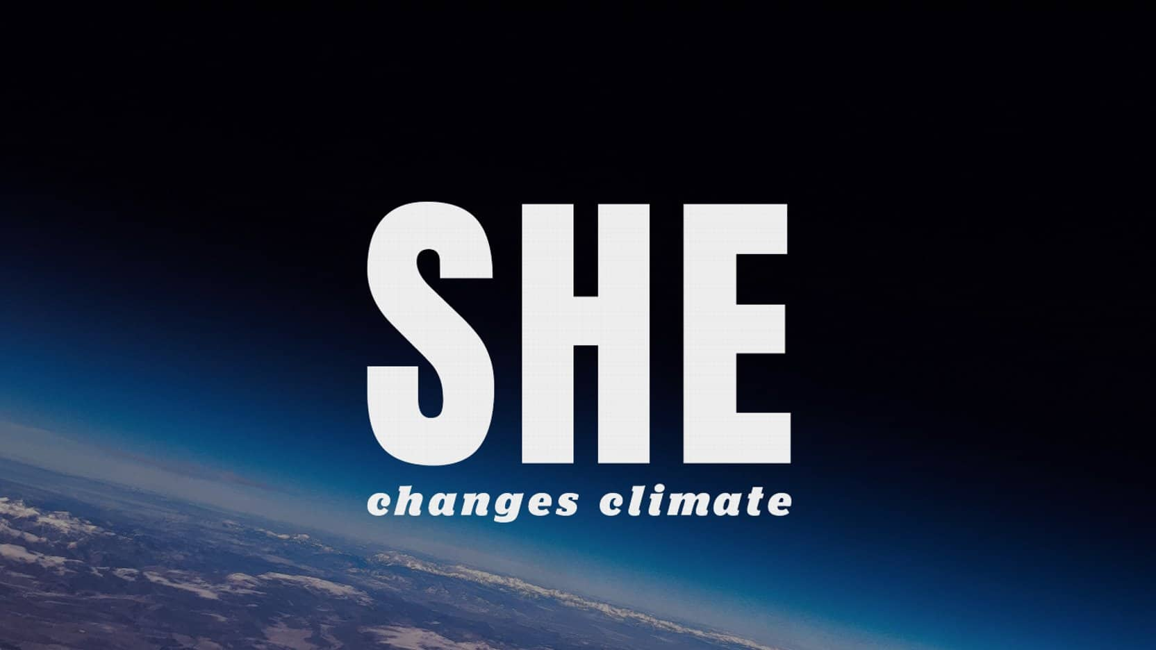 she changes climate environmental campaign